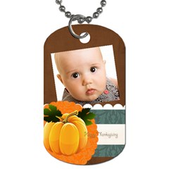 Thanks Giving By Joely   Dog Tag (two Sides)   H28ojnt7gmjg   Www Artscow Com Front