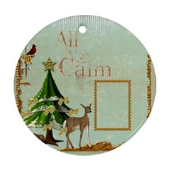 All Is Calm Double Sided Ornament By Catvinnat   Round Ornament (two Sides)   T9faguiajf6v   Www Artscow Com Front