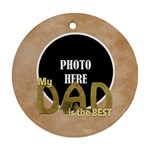 Dad Ornament 1 - Ornament (Round)