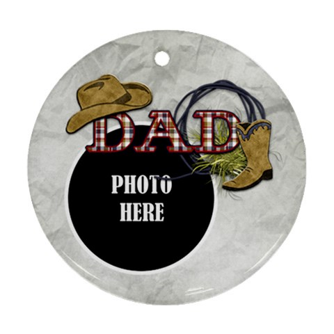 Dad Ornament 4 By Lisa Minor   Ornament (round)   Lk5qo5acn2k8   Www Artscow Com Front