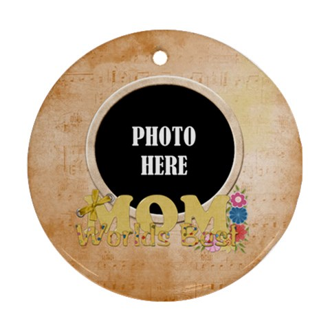 Mom Round Ornament 4 By Lisa Minor   Ornament (round)   Lpmmald55914   Www Artscow Com Front