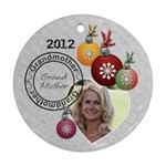 Grandmother 2012 Christmas Ornament - Round Ornament (Two Sides)