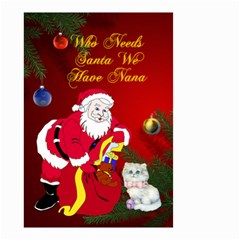 Who Needs Santa Small Garden Flag 2 Sides By Kim Blair   Small Garden Flag (two Sides)   Lc0mloinoqkz   Www Artscow Com Front