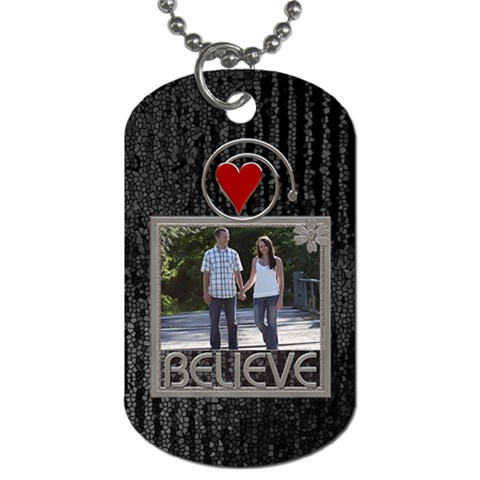 Believe Dog Tag (one Side) By Lil    Dog Tag (one Side)   Rrm9e0vr49y5   Www Artscow Com Front