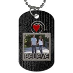 Believe Dog Tag (One Side)