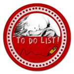 Magnet 5  To do List - Magnet 5  (Round)