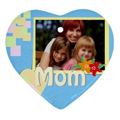 Mom By Jacob   Heart Ornament (two Sides)   8z46xgza4wh9   Www Artscow Com Back