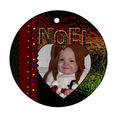 Noel Round Ornament (2 Sided) By Lil    Round Ornament (two Sides)   Xx70a6bl309h   Www Artscow Com Front