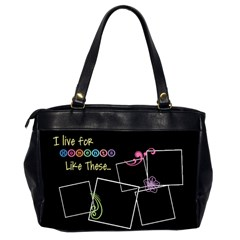 I Live For Moments Like These  By Digitalkeepsakes   Oversize Office Handbag (2 Sides)   O8zslvo2vkno   Www Artscow Com Back