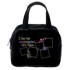 I Live For Moments Like These  By Digitalkeepsakes   Classic Handbag (two Sides)   822ipg9skkq3   Www Artscow Com Back