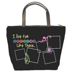 I Live For Moments Like These  By Digitalkeepsakes   Bucket Bag   M1egqo8n6wug   Www Artscow Com Back