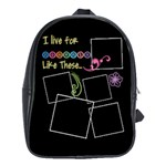 I live for moments like these. - School Bag (Large)