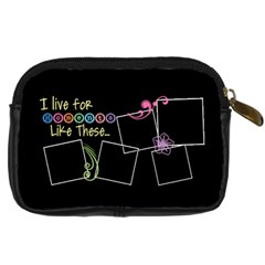 I Live For Moments Like These  By Digitalkeepsakes   Digital Camera Leather Case   4sc9v8v2xvcr   Www Artscow Com Back
