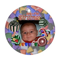 Babys First Christmas Two Sided By Chere s Creations   Round Ornament (two Sides)   3v5xukojophh   Www Artscow Com Front