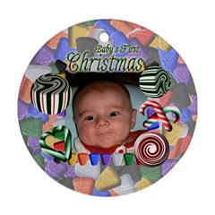 Babys First Christmas Two Sided By Chere s Creations   Round Ornament (two Sides)   3v5xukojophh   Www Artscow Com Back