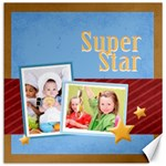 super star - Canvas 12  x 12