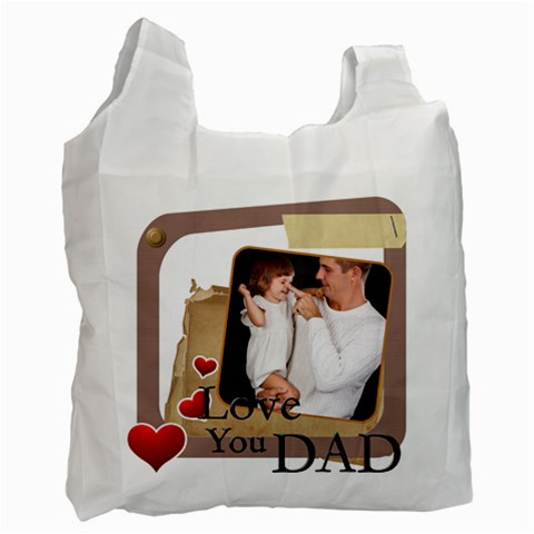 Dad By Jo Jo   Recycle Bag (one Side)   Ty4w7yhxw6ra   Www Artscow Com Front