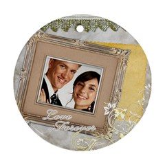 Wedding By Paula Green   Round Ornament (two Sides)   Qk13ucduxv9l   Www Artscow Com Front