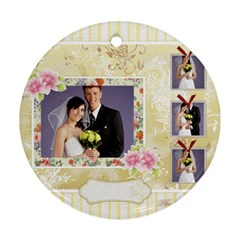 Wedding By Paula Green   Round Ornament (two Sides)   B7kxhz1ll14c   Www Artscow Com Back