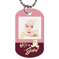 Baby Girl By Joanne5   Dog Tag (two Sides)   Lwazzvhk71q7   Www Artscow Com Front