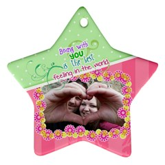 Being With You   Star Ornament 2 Sides By Digitalkeepsakes   Star Ornament (two Sides)   3j8j6uip8j3t   Www Artscow Com Front