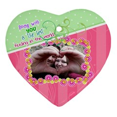 Being With You  Heart Ornament By Digitalkeepsakes   Heart Ornament (two Sides)   Dbctl6puls9a   Www Artscow Com Front