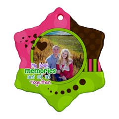 My Best Memories   Ornament By Digitalkeepsakes   Snowflake Ornament (two Sides)   Jtstfcihoxfb   Www Artscow Com Front