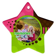 My Best Memories   Ornament By Digitalkeepsakes   Star Ornament (two Sides)   Txeyl3apbue4   Www Artscow Com Front