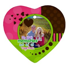 My Best Memories   Ornament By Digitalkeepsakes   Heart Ornament (two Sides)   As32uh7p699s   Www Artscow Com Front