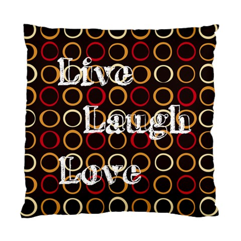 Live Laugh Love By Carly Persons   Standard Cushion Case (one Side)   0jdyvsfyl5xj   Www Artscow Com Front