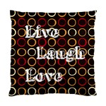 Live Laugh Love - Cushion Case (One Side)