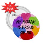My morah is proud of me - 2.25  Button (10 pack)