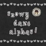 *Snowy Daze Alphas*