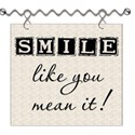 Smile Like You Mean It Word Art