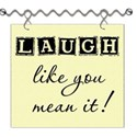 Laugh Like You Mean It Word Art