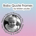 Baby Quote Frames