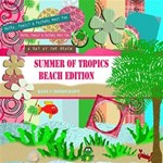 Summer of tropics beach edition