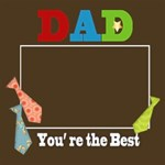 DAD, you,re the Best