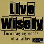Word Art: Live Wisely!