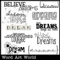 Believe in Your Dreams Word Art