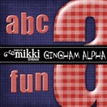 Gingham Alpha by Mikki