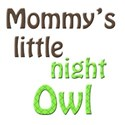 mommys little night owl 1