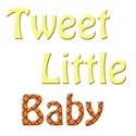 tweet little baby 5
