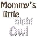 mommys little night owl 3