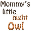 mommys little night owl 2