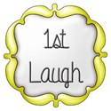 1st laugh