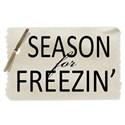 season for freezin tag copy