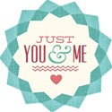 Just You and Me Tag