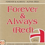 Forever and Always - Alpha Set 1